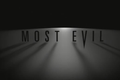 Most Evil