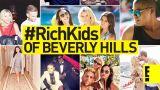 #RichKids of Beverly Hills