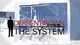 Derren Brown: The System