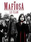 Mafiosa, Le Clan
