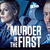 Murder In The First